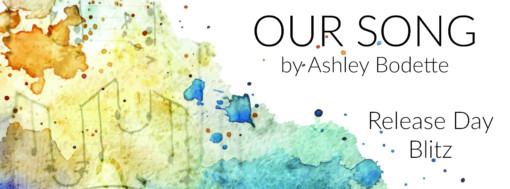 OUR SONG Release Day Banner
